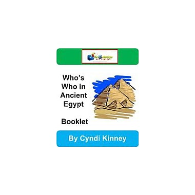 Knowledge Box Central Who's Who In Ancient Egypt Booklet History Workbook, Kindergarten - Grade 8 [eBook]