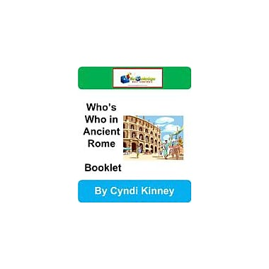 Knowledge Box Central Who's Who In Ancient Rome Booklet History Workbook, Kindergarten - Grade 8 [eBook]