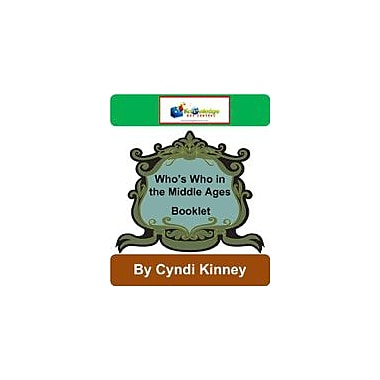 Knowledge Box Central Who's Who In the Middle Ages Booklet History Workbook, Kindergarten - Grade 8 [eBook]