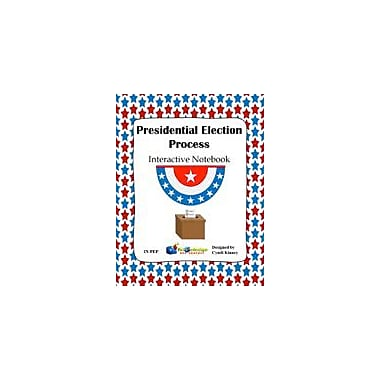 Knowledge Box Central Presidential Election Process Interactive Notebook Social Studies Workbook, Kindergarten - Grade 8 [eBook]