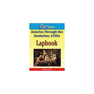 Knowledge Box Central America Through the Centuries: 1700s Lapbook History Workbook, Kindergarten - Grade 8 [eBook]