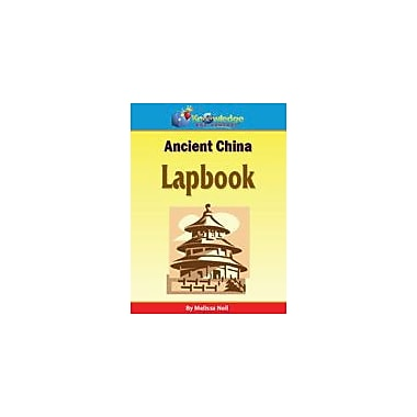 Knowledge Box Central Ancient China Lapbook History Workbook, Kindergarten - Grade 8 [eBook]