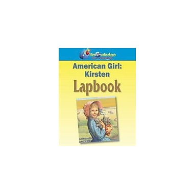 Knowledge Box Central American Girls: Meet Kirsten Lapbook History Workbook, Grade 1 - Grade 8 [eBook]