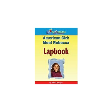 Knowledge Box Central American Girl: Meet Rebecca Lapbook History Workbook, Grade 1 - Grade 6 [eBook]