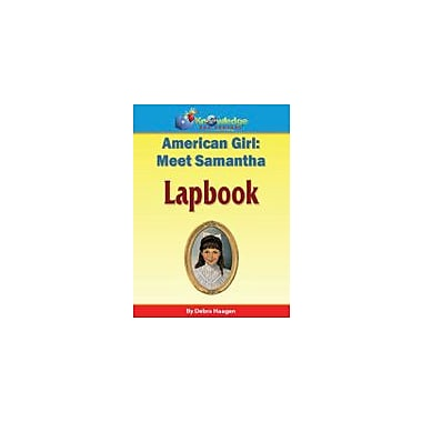 Knowledge Box Central American Girl: Meet Samantha Lapbook History Workbook, Grade 1 - Grade 6 [eBook]