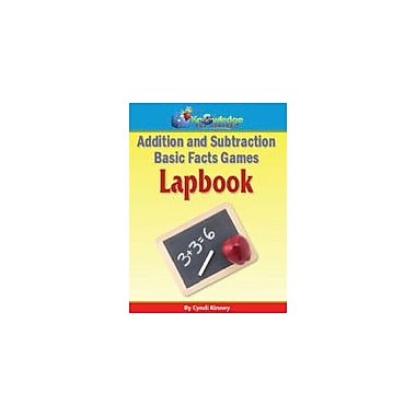 Knowledge Box Central Addition and Subtraction Basic Facts Games Lapbook Math Workbook, Preschool - Grade 5 [eBook]