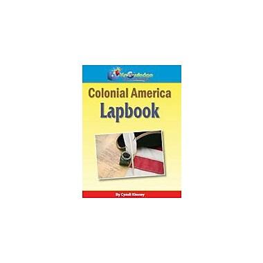 Knowledge Box Central Colonial America Lapbook History Workbook, Grade 1 - Grade 8 [eBook]