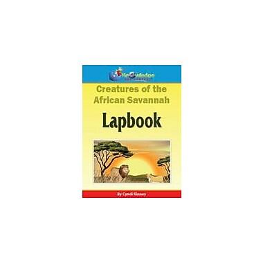 Knowledge Box Central Creatures of the African Savannah Science Workbook, Kindergarten - Grade 8 [eBook]