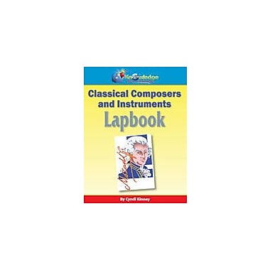 Knowledge Box Central Classical Composer and Instruments Lapbook Art & Music Workbook, Grade 1 - Grade 8 [eBook]