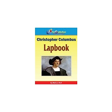Knowledge Box Central Christopher Columbus Lapbook History Workbook, Kindergarten - Grade 8 [eBook]