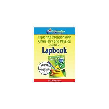 Knowledge Box Central Apologia Exploring Creation W/ Chemistry and Physics Lapbook Lessons 8-14 Workbook [eBook]