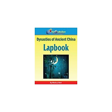 Knowledge Box Central Dynasties of Ancient China Lapbook History Workbook, Kindergarten - Grade 8 [eBook]