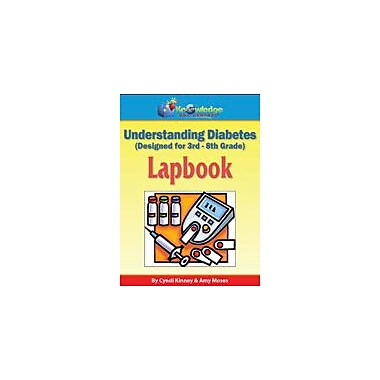 Knowledge Box Central Understanding Diabetes Lapbook Science Workbook, Kindergarten - Grade 8 [eBook]