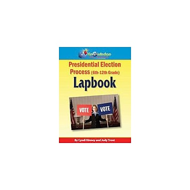 Knowledge Box Central Presidential Election Process Lapbook History Workbook, Grade 5 - Grade 12 [eBook]