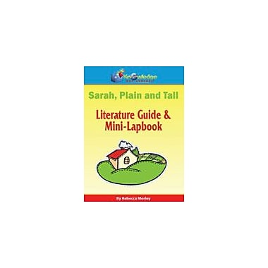 Knowledge Box Central Sarah, Plain and Tall Literature Guide & Mini-Lapbook Workbook, Grade 1 - Grade 6 [eBook]