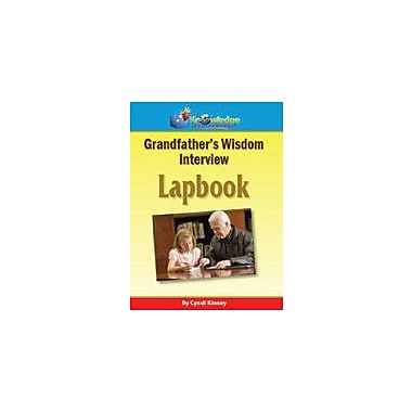 Knowledge Box Central Grandfather's Wisdom Interview Lapbook History Workbook, Preschool - Grade 12 [eBook]