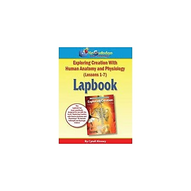 Knowledge Box Central Apologia Exploring Creation W/ Human Anatomy & Physiology Lapbook Lessons 1-7 Workbook [eBook]