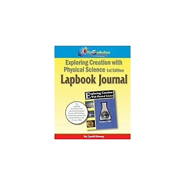 Knowledge Box Central Apologia Exploring Creation With Physical Science 1st Ed Lapbook Journal Workbook [eBook]