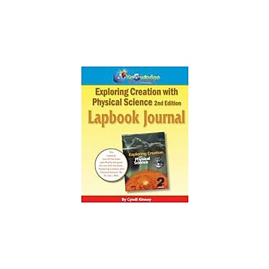 Knowledge Box Central Apologia Exploring Creation With Physical Science 2nd Ed Lapbook Journal Workbook [eBook]