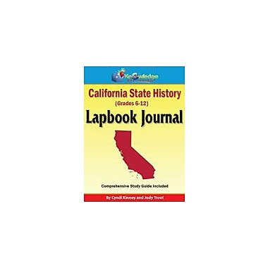 Knowledge Box Central California State History Lapbook Journal Social Studies Workbook, Grade 6 - Grade 12 [eBook]