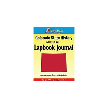 Knowledge Box Central Colorado State History Lapbook Journal Social Studies Workbook, Grade 6 - Grade 12 [eBook]