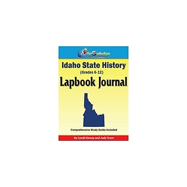 Knowledge Box Central Idaho State History Lapbook Journal Social Studies Workbook, Grade 6 - Grade 12 [eBook]