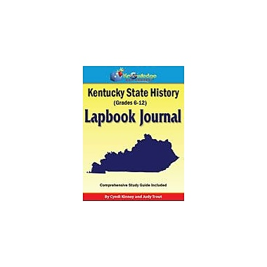Knowledge Box Central Kentucky State History Lapbook Journal Social Studies Workbook, Grade 6 - Grade 12 [eBook]
