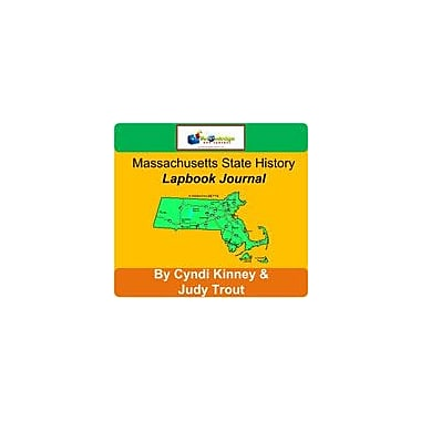Knowledge Box Central Massachusetts State History Lapbook Journal Social Studies Workbook, Grade 6 - Grade 12 [eBook]