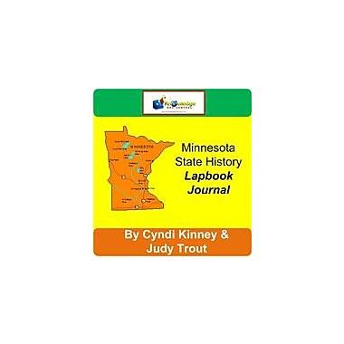 Knowledge Box Central Minnesota State History Lapbook Journal Social Studies Workbook, Grade 6 - Grade 12 [eBook]