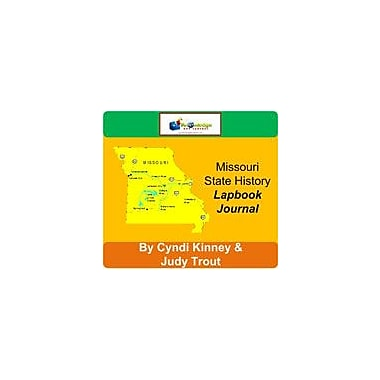 Knowledge Box Central Missouri State History Lapbook Journal Social Studies Workbook, Grade 6 - Grade 12 [eBook]