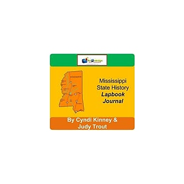Knowledge Box Central Mississippi State History Lapbook Journal Social Studies Workbook, Grade 6 - Grade 12 [eBook]