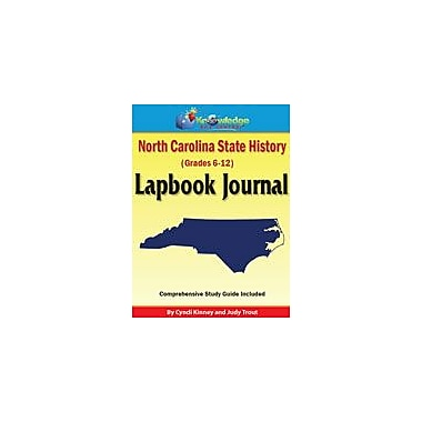 Knowledge Box Central North Carolina State History Lapbook Journal Social Studies Workbook, Grade 6 - Grade 12 [eBook]