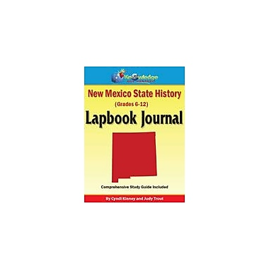 Knowledge Box Central New Mexico State History Lapbook Journal Social Studies Workbook, Grade 6 - Grade 12 [eBook]