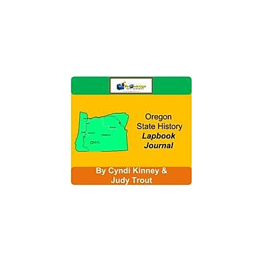 Knowledge Box Central Oregon State History Lapbook Journal Social Studies Workbook, Grade 6 - Grade 12 [eBook]
