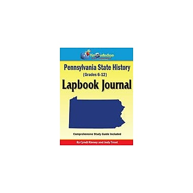 Knowledge Box Central Pennsylvania State History Lapbook Journal Social Studies Workbook, Grade 6 - Grade 12 [eBook]