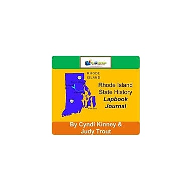 Knowledge Box Central Rhode Island State History Lapbook Journal Social Studies Workbook, Grade 6 - Grade 12 [eBook]