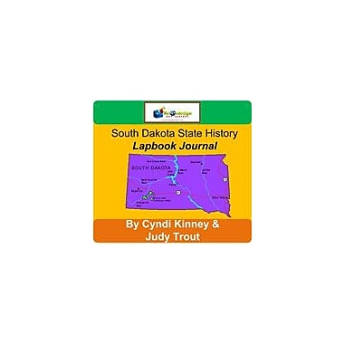 Knowledge Box Central South Dakota State History Lapbook Journal Social Studies Workbook, Grade 6 - Grade 12 [eBook]