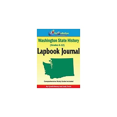 Knowledge Box Central Washington State History Lapbook Journal Social Studies Workbook, Grade 6 - Grade 12 [eBook]
