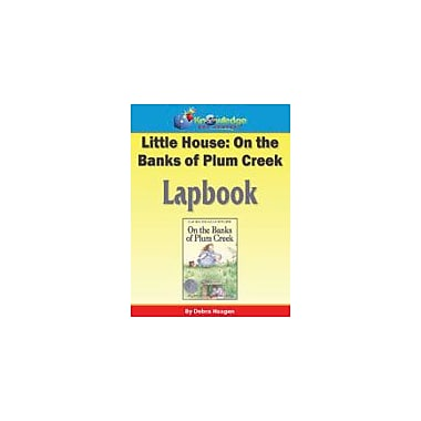 Knowledge Box Central Little House, On the Banks of Plum Creek Lapbook Reading & Writing Workbook, Grade 1 - Grade 6 [eBook]