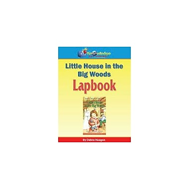 Knowledge Box Central Little House In the Big Woods Lapbook Reading & Writing Workbook, Grade 1 - Grade 6 [eBook]