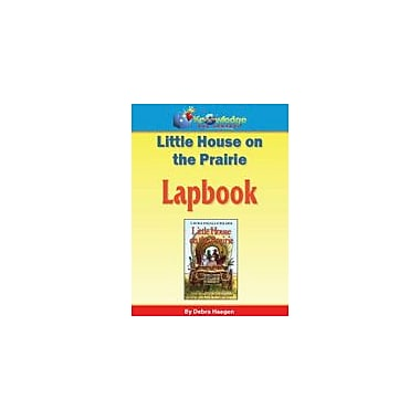 Knowledge Box Central Little House On the Prairie Lapbook Reading & Writing Workbook, Grade 1 - Grade 6 [eBook]