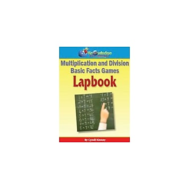 Knowledge Box Central Multiplication and Division Basic Facts Games Lapbook Math Workbook, Grade 1 - Grade 8 [eBook]