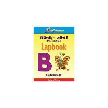 Knowledge Box Central Butterfly, Letter B Lapbook (Prek-Grade 1) Science Workbook, Preschool - Grade 3 [eBook]
