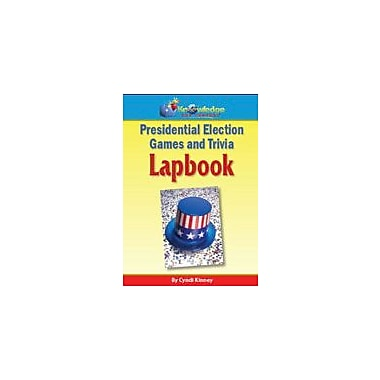 Knowledge Box Central Presidential Election Games and Trivia Lapbook History Workbook, Grade 1 - Grade 12 [eBook]
