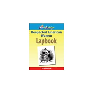 Knowledge Box Central Respected American Women Lapbook History Workbook, Grade 1 - Grade 12 [eBook]