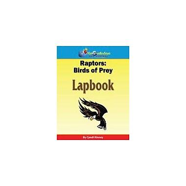 Knowledge Box Central Raptors: Birds of Prey Lapbook Science Workbook, Grade 1 - Grade 6 [eBook]