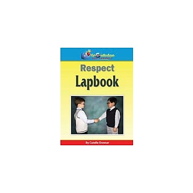 Knowledge Box Central Respect Lapbook Character & Social Skills Workbook, Kindergarten - Grade 6 [eBook]