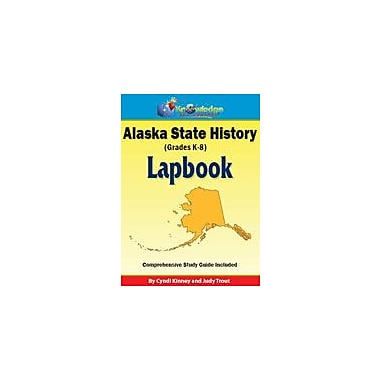 Knowledge Box Central Alaska State History Lapbook Social Studies Workbook, Kindergarten - Grade 8 [eBook]