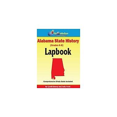 Knowledge Box Central Alabama State History Lapbook Social Studies Workbook, Kindergarten - Grade 8 [eBook]