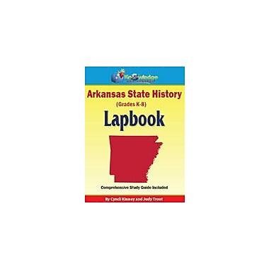 Knowledge Box Central Arkansas State History Lapbook Social Studies Workbook, Kindergarten - Grade 8 [eBook]